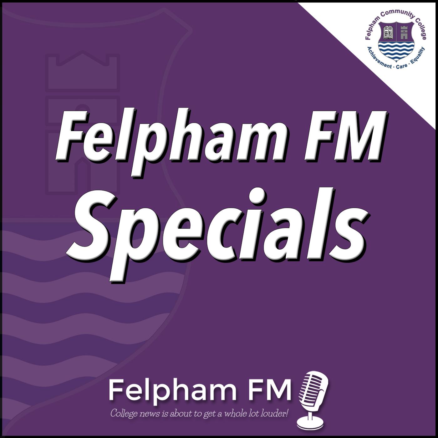 Felpham FM Specials
