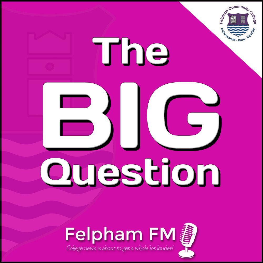 Felpham FM Artwork - The Big Question.jpg