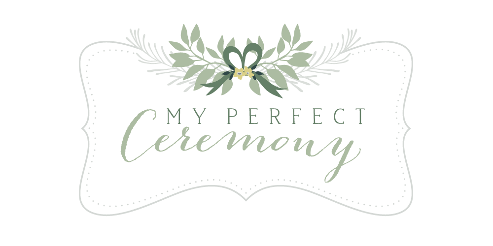 my perfect ceremony