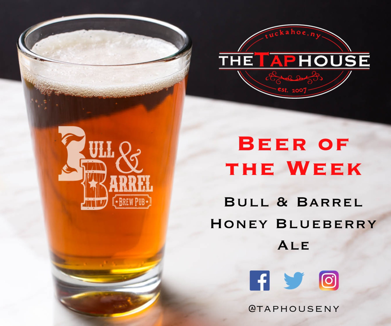 Tap House Beer of the Week Bull & Barrel Honey Blueberry Ale.jpg