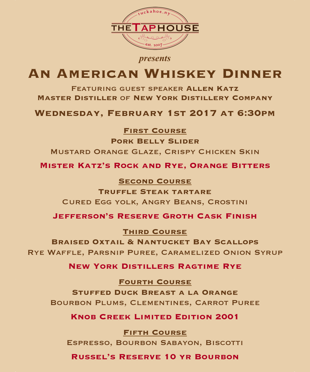 An American Whiskey Dinner The Tap House