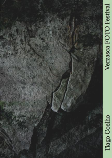 Tiago Coelho. Para aprender da pedra, frequentá-la. Verzasca FOTO Festival Editions, 2016.
