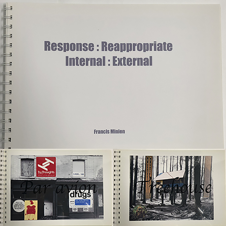 Response : Reappropriate Internal : External (2004) - The book was produced from a series of work exploring the nature of re-appropriation it art work. Blending found artifacts with original black and white photograph along with art work produced by fellow artist in mixed mediums during Dorset Art Week in 2004.OUT OF PRINT