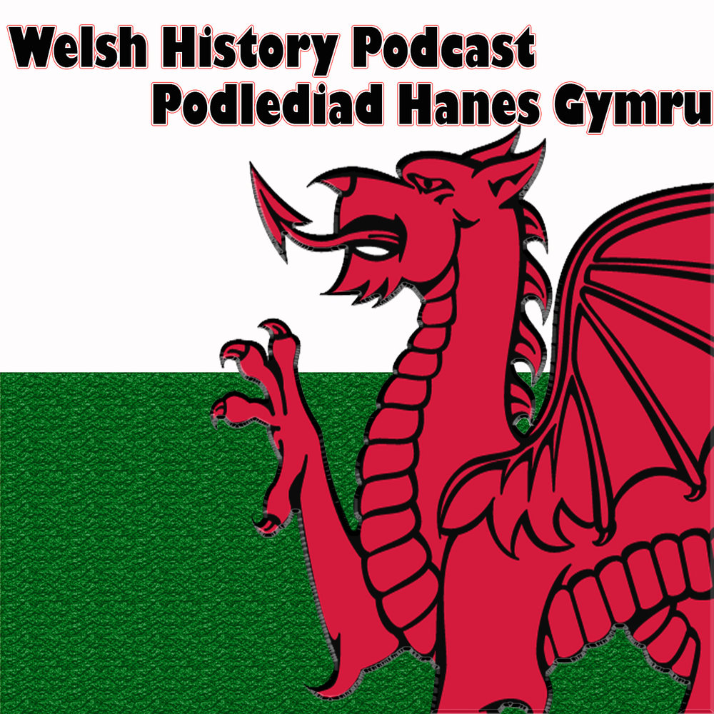 Welsh History Podcast - Jon takes you through a more chronological look at Welsh history from the stone age to the modern era.