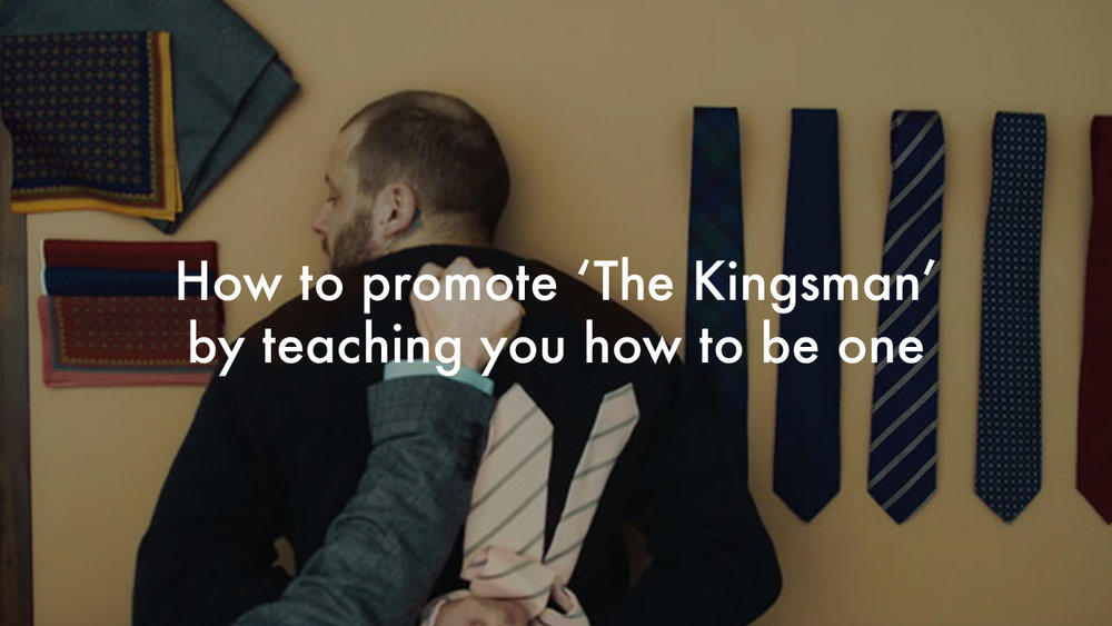 How to be a Kingsman