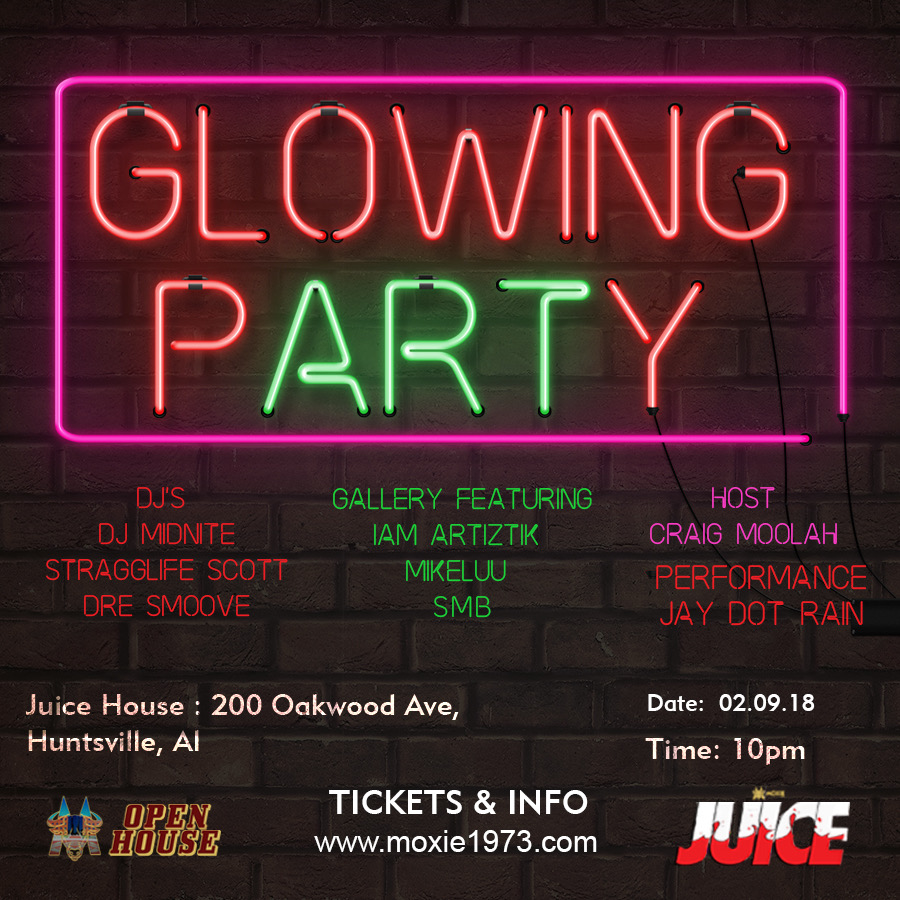 You Can't Spell Party Without Art - The Glowing Art Party Returns Back To Huntsville to where Juice had it's first tasting, but to focus on the art, the music, and the people.The culture has glowed up so why can't the art?