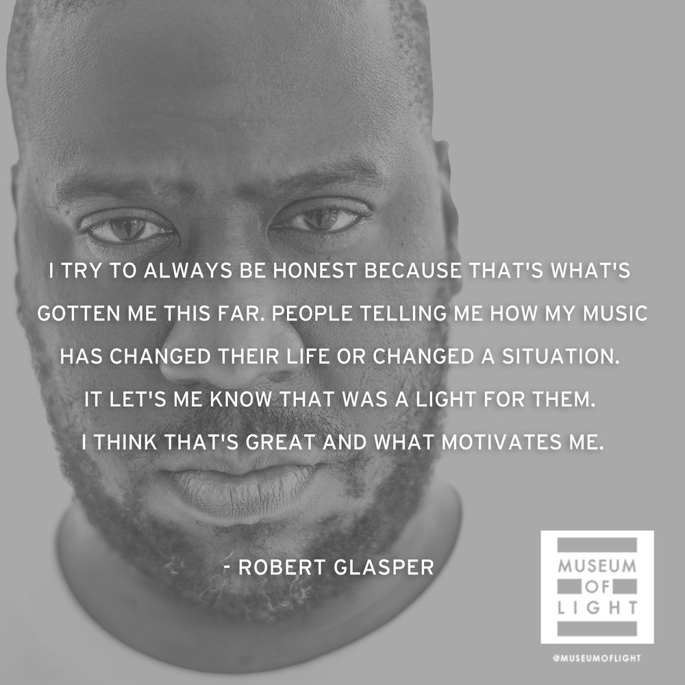 robert glasper this is what alchemy sounds like the museum of the museum of light artists are often labeled as stars just as a star radiates light and the planets then reflect this light do you see your work as an