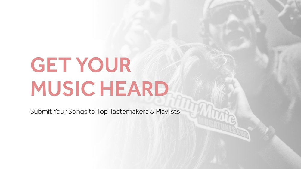 Submit your music for playlist, blog placement consideration. Spotify Promotion, Soundcloud Promotion, Follower Growth, Playlist & Blog Placement and Music Submissions. Powered by Mugatunes Since 2015.
