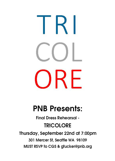 "PNB cordially invites members of the Concierge Guild of Seattle, Greater Eastside Concierge Association, Seattle Hotel Concierge Association, and Visit Seattle to attend the final dress rehearsal for TRICOLORE: 7:00 PM, Thursday, September 22nd *Please feel free to join Artistic Director Peter Boal and choreographer Benjamin Millepied for a discussion during the hour preceding the dress rehearsal. The talk begins at 6:00 PM and takes place in the Nesholm Family Lecture Hall at McCaw Hall.    How to reserve tickets: •This invitation is intended for CGS, SHCA, Visit Seattle and GECA active members only and is non-transferable. •RSVPs will be accepted via email only. (No phone calls, please!) Send to Gary Tucker at GTucker@PNB.org. •The Subject Line of your email must read ""Concierge-TRICOLORE"" •The body of the email must contain the following information. (Note: Incomplete RSVPs will NOT be honored.) Your name Affiliation: Property name AND your concierge guild or association Contact information: Phone number AND email address Number of tickets: Please limit your request to no more than two (2) per person. (We would be happy to assist you in purchasing additional tickets, $30 each) •Deadline to respond is 5:00 PM on Friday, September 16th. No reservations will be accepted after the deadline. •All reservations will receive an emailed confirmation/reminder 24 hours prior to the dress rehearsal. •Seating (general admission) for this event is restricted and subject to availability. •If you have any questions regarding these instructions, please don't hesitate to contact me. Thank you!    Pacific Northwest Ballet raises the curtain for its 44th season with TRICOLORE, a balletic ode to all things French. The program opens with the company's chic 3 Movements, commissioned by PNB in 2008 and choreographed by Benjamin Millepied, artistic director of LA Dance Project and former artistic director of Paris Opera Ballet. (In 2010, Mr. Millepied choreographed the Oscar-nominated Black Swan.) A big fan of PNB, Millepied has returned to set the U.S. premiere of his Appassionata on the company.    TRICOLORE plays for seven performances only, September 23 – October 2 at McCaw Hall at Seattle Center"