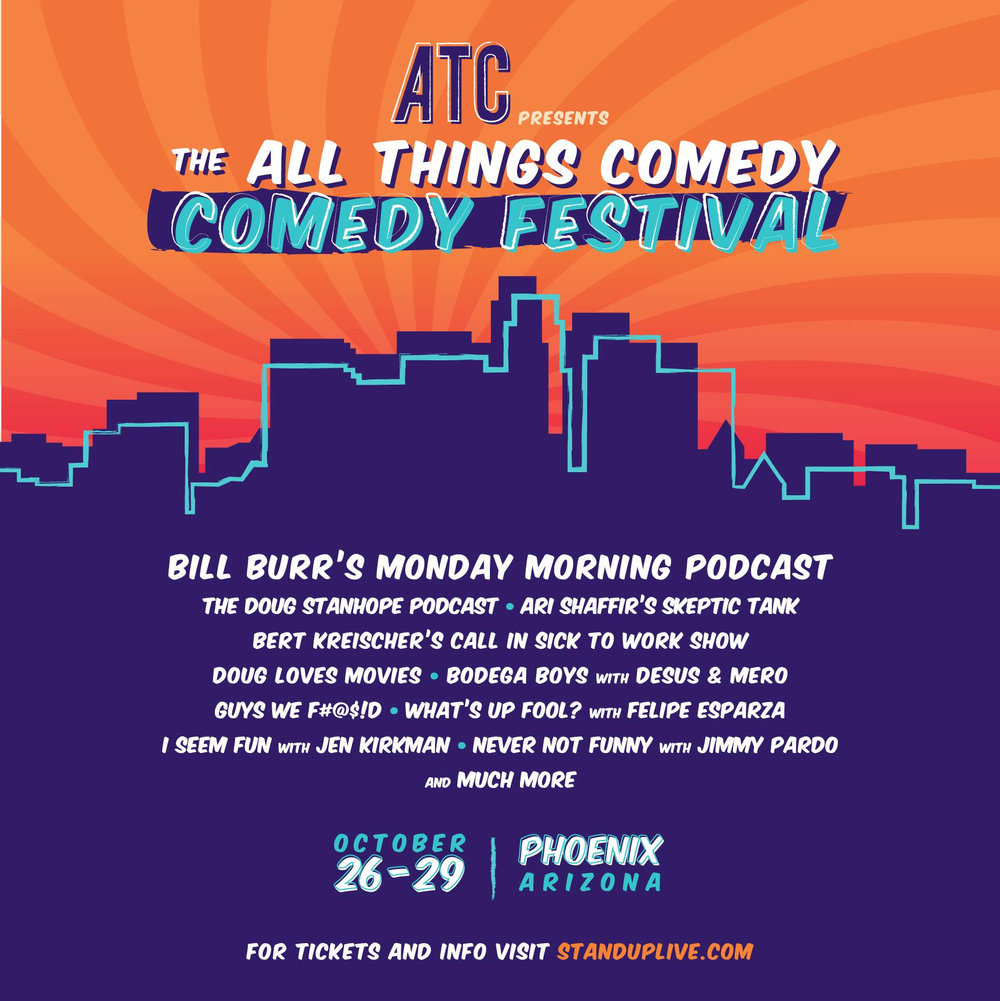 All Things Comedy COMEDY FESTIVAL Oct. 26-29