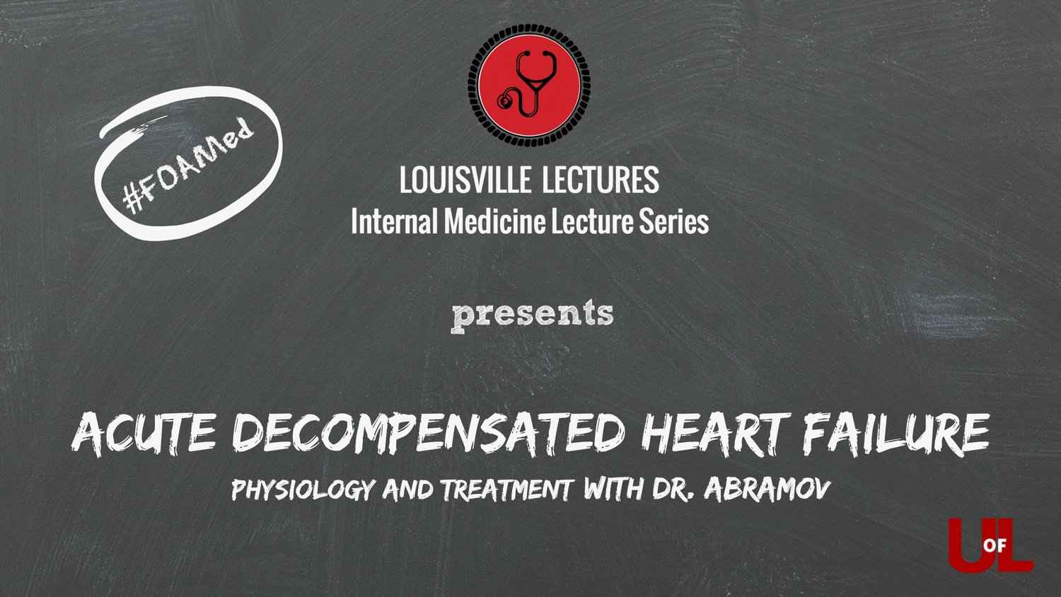 Acute Decompensated Heart Failure - Physiology and Treatment with Dr
