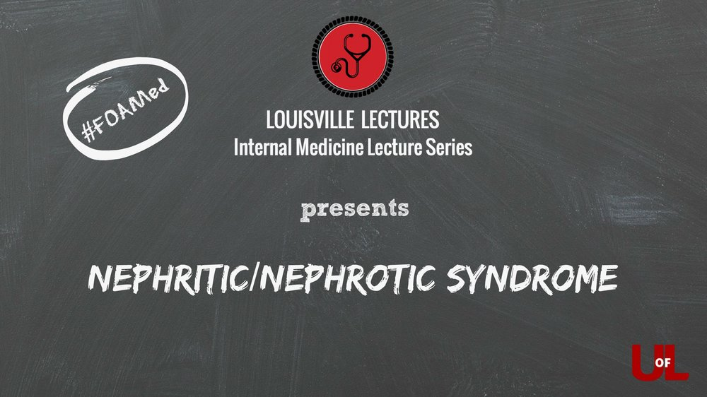Nephrology — Louisville Lectures