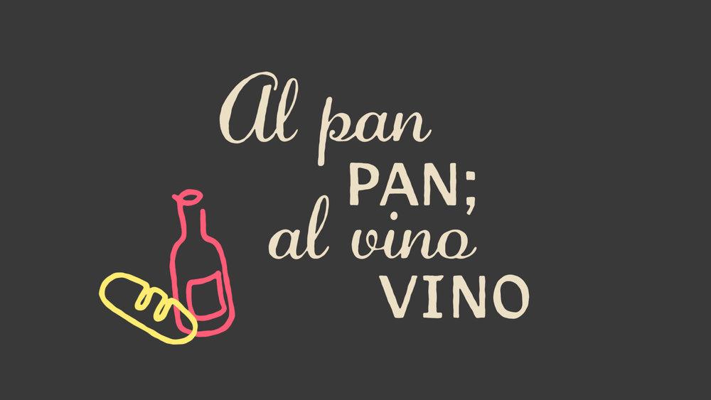 Al Pan Pan; Al Vino Vino / Dichos Titles