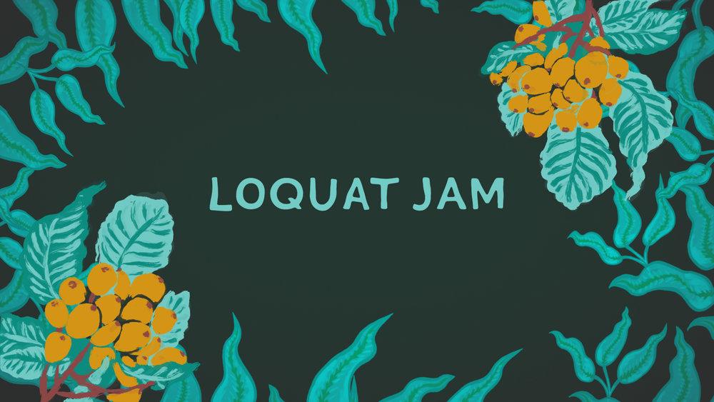 Loquat Jam Title