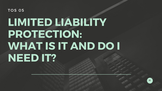 Limited Liability Protection
