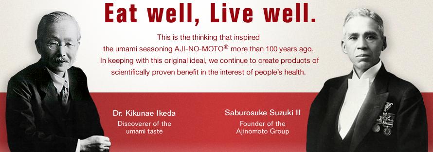 Ikeda and Ajimoto . http://www.ajinomoto.com/en/aboutus/principles/