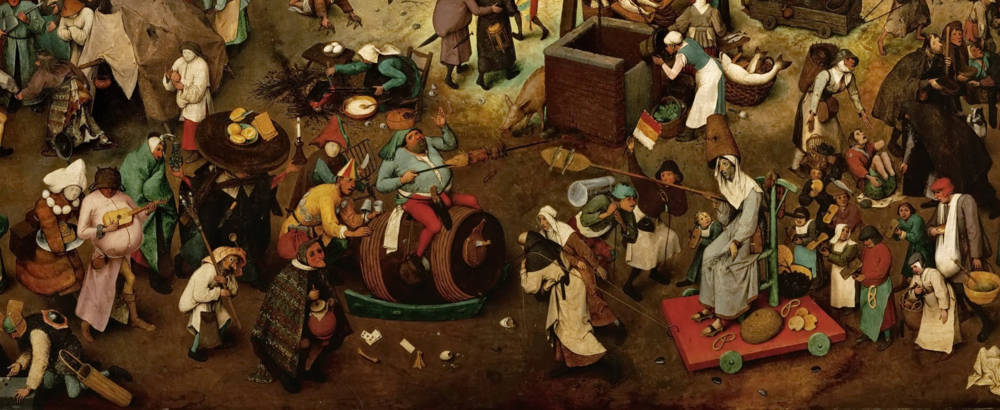The World Turned Upside Down . Pieter Bruegel the Elder,   The Fight Between Carnival and Lent ,  1559.