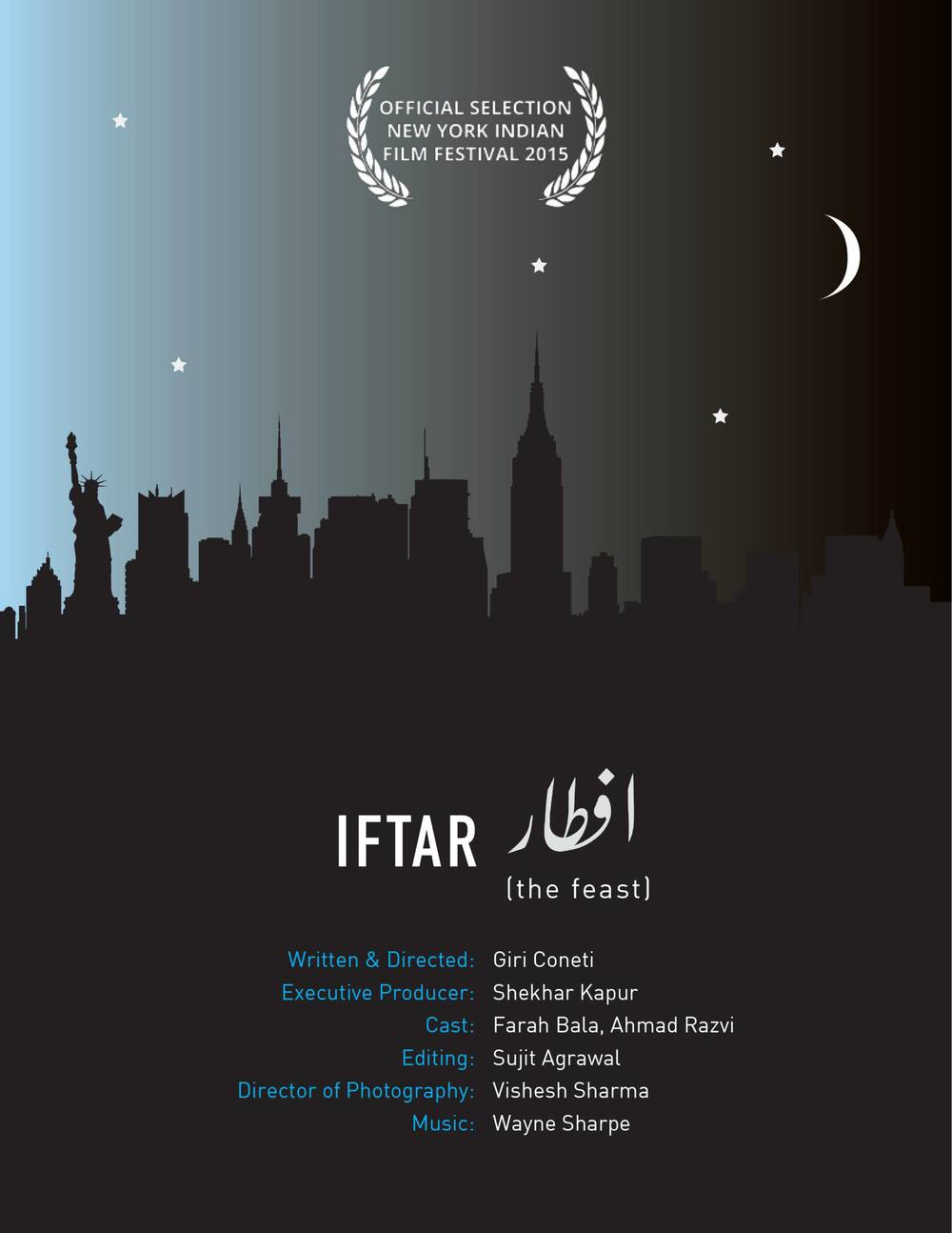 IFTAR  / Dir: GiriMohan Coneti   Premiered at New York Indian Film Festival