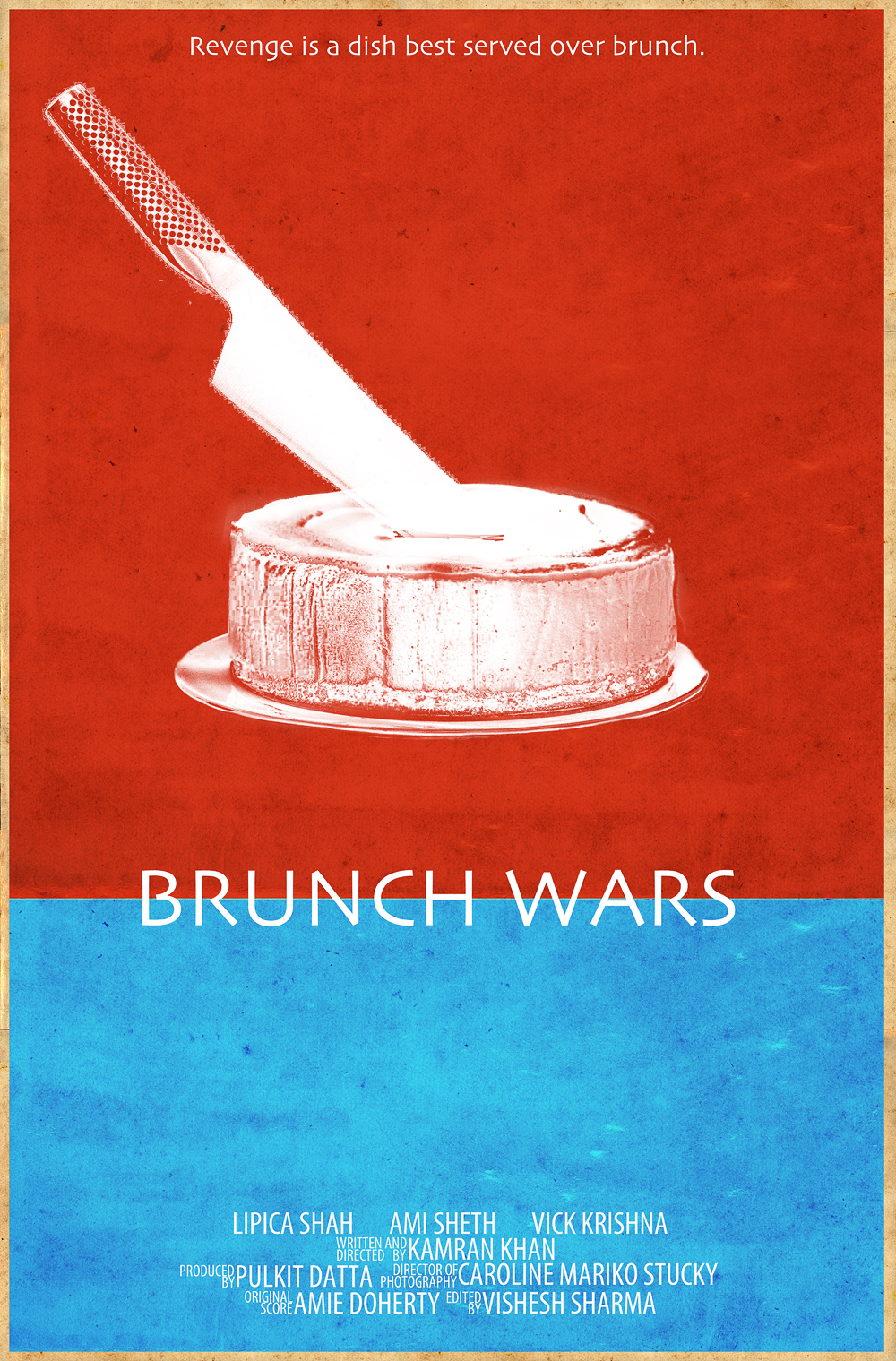 BRUNCH WARS  / Dir: Kamran Khan   Starring Ami Sheth, Lipica Shah, Vick Krishna / In festivals