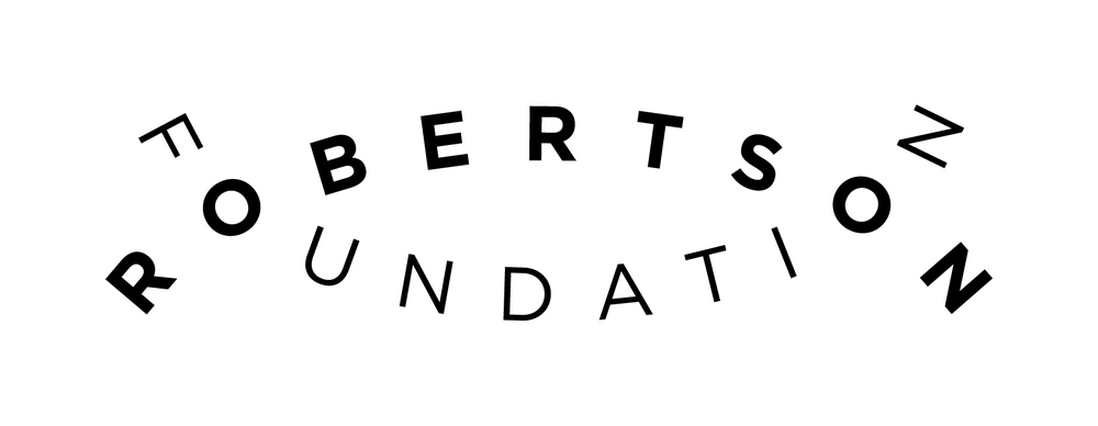 A big thank you the Robertson Foundation for supporting this production.