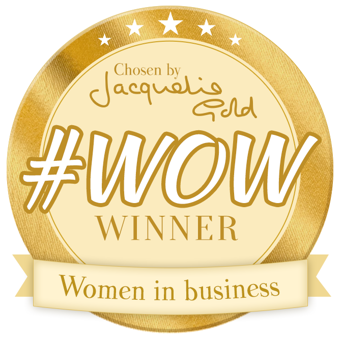 March 2016 - Winner of Jacqueline Gold's #WOW award, championing working women.