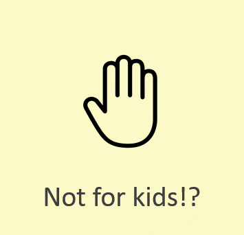 Not for kids2.png