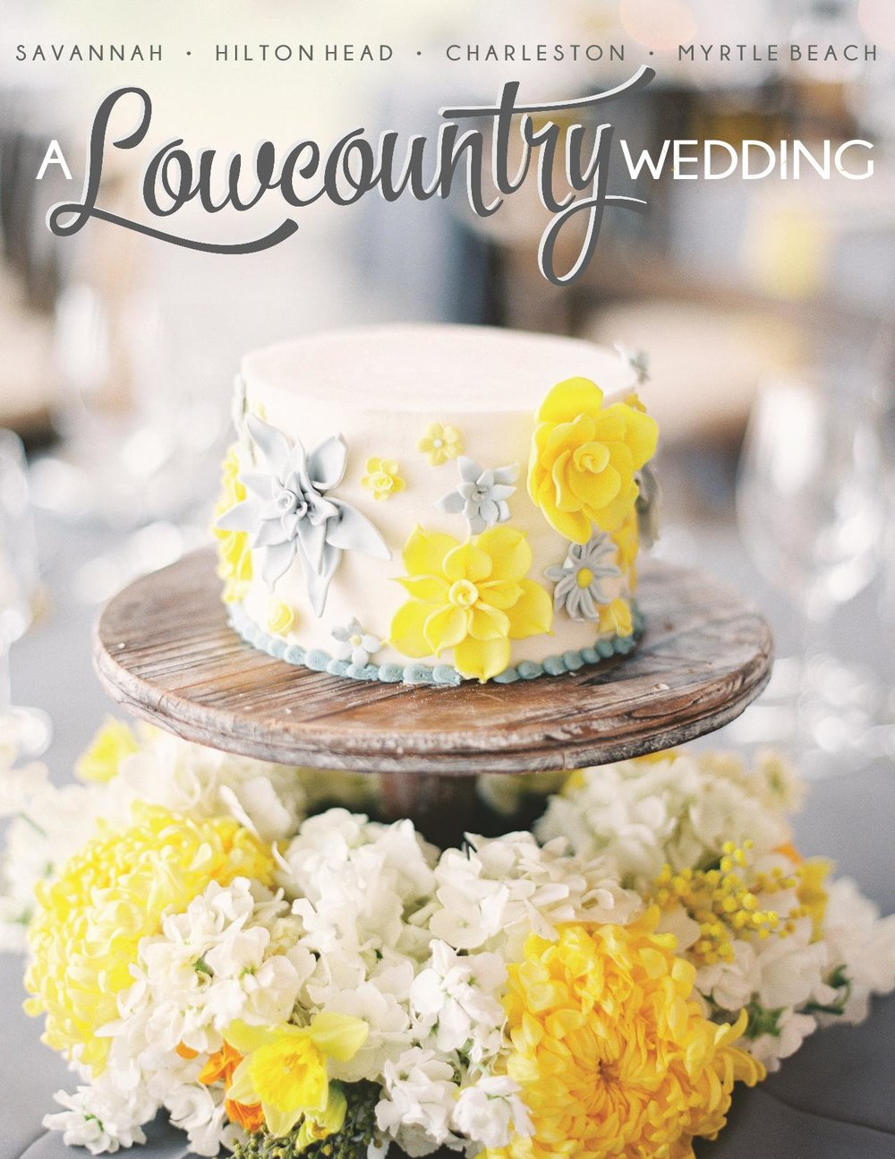 Winter 2017 - A Lowcountry Wedding Magazine