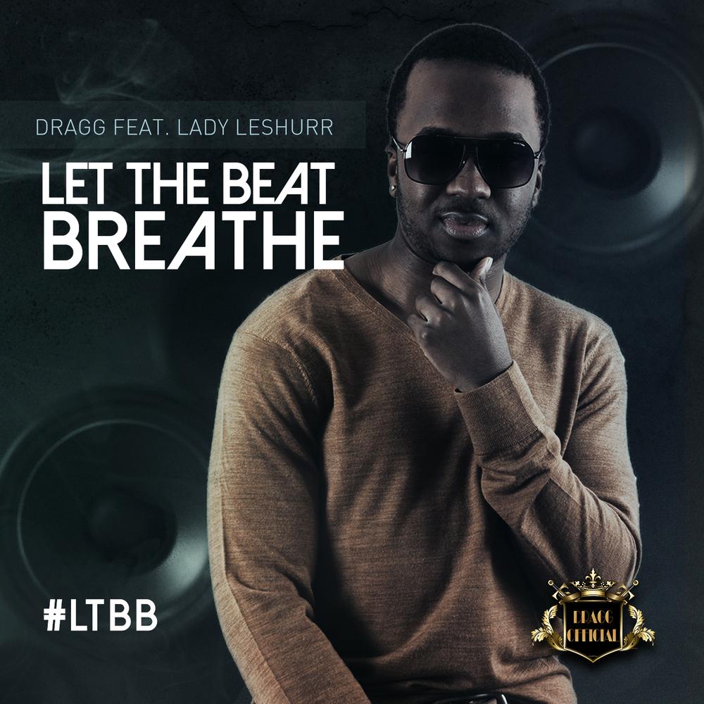 dragg let the beat breathe cover art 01.jpg