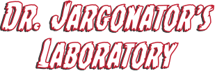 Dr. Jarganator's Laboratory