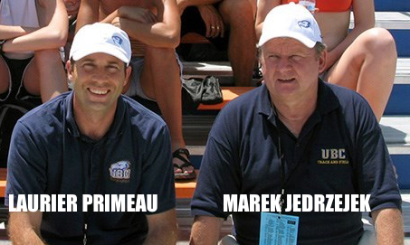 However things have changed as long time, successful coach at the University of British Columbia, Marek Jedrzejek has retired.  Selected to lead the Blue and Gold track and field team is none other than, Laurier Primeau.  Can he transfer his winning ways from the Fraser Valley to Point Grey campus?