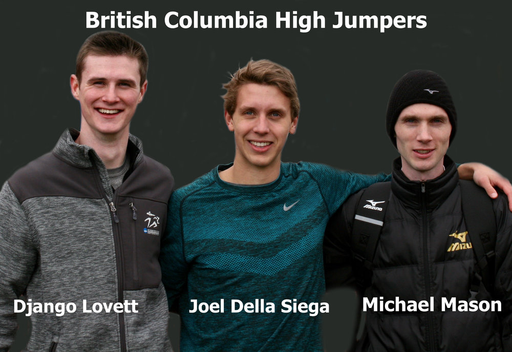 Django Lovett's 2.27m jump was a personal best, 4cm over his previous record of 2.23m, which he did at Mt SAC in 2016. This University of New Mexico graduate set the Canadian U18 record of 2.17m when he took the bronze medal at the World U18 Championships in Suditrol, Italy in 2009. He represented Canada in 2010 at the World U20 Championships in Moncton, NB, 2012 NACAC U23 Championships in Irapuato, Mexico and the 2013 Universiade Championships in Kazan, Russia. Joel Della Siega of Surrey, BC, now a freshman at the University of British Columbia, was Canadian U20 Champion in the high jump with a height of 2.10m last summer. In 2015 he represented Canada at the World U18 Championships in Cali, Colombia