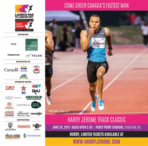 Tickets Sales going fast this week. Act now to get your tickets at www.harryjerome.com  Remembers tickets do not guarantee seats, get there early as this will be Standing Room Only. Gates 5:30pm Wednesday, June 28, Coquitlam Town Centre. Percy Perry Track is just an 8 minute walk from Evergreen Extension Lafarge Lake- douglas Skytrain Station
