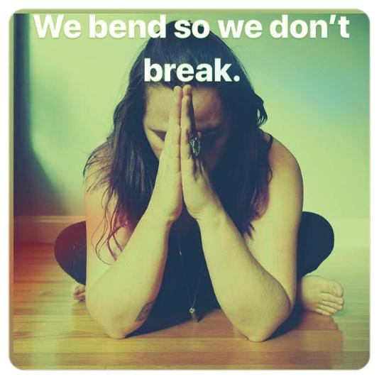 Bend so we don't break Alex Bauermeister Yoga Therapy.jpg