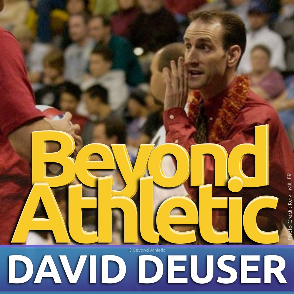 David Deuser 4x NCAA Final 4 Coach Beyond Athletic
