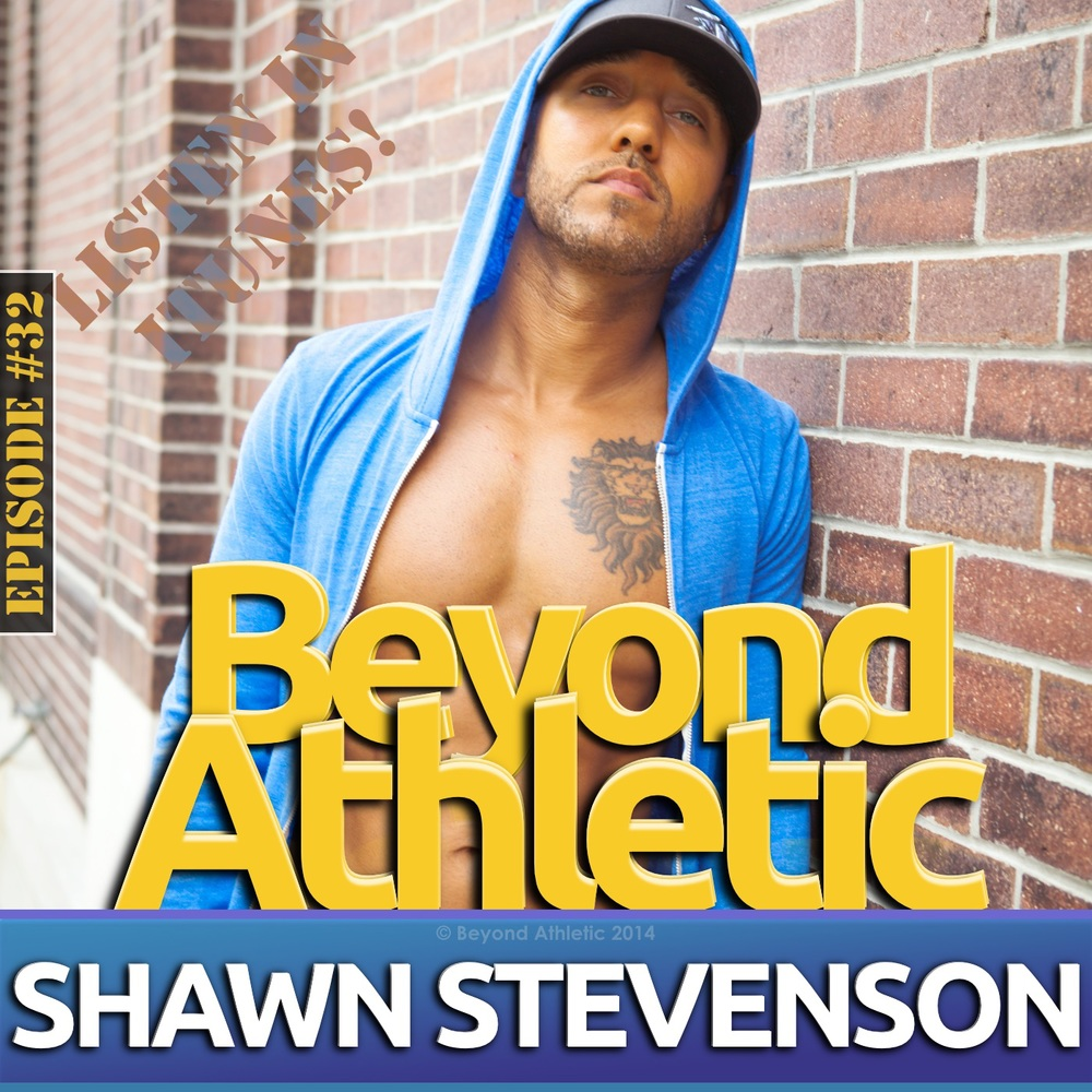 Shawn Stevenson The Model Health Show | BeyondAthletic.com