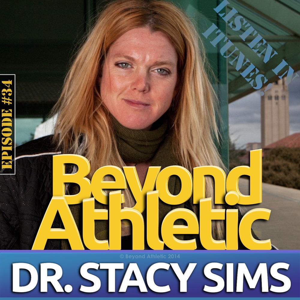 Dr. Stacy T. Sims of Osmo Nutrtion | beyond Athletic Podcast
