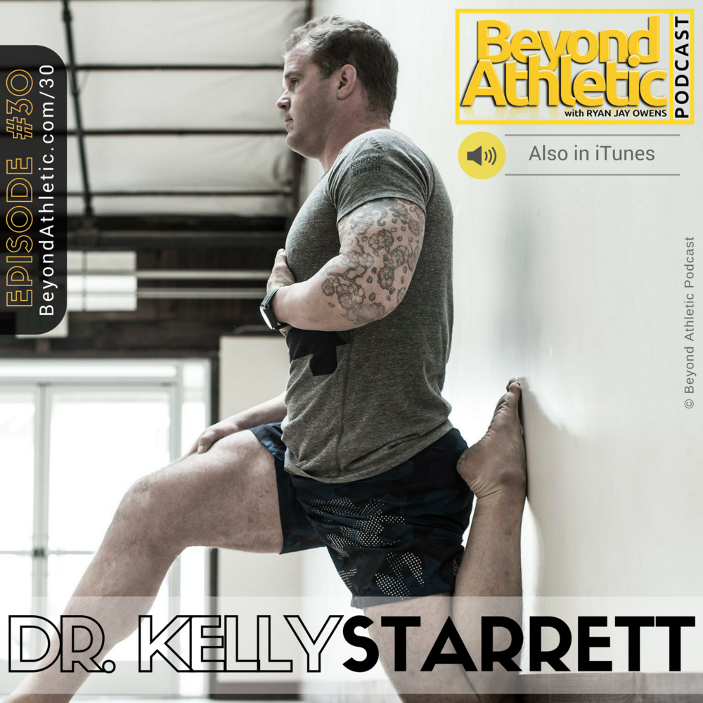 Dr. Kelly Starrett of MobilityWOD.com & San Francisco Crossfit