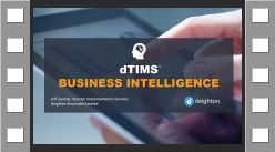 Video recording - Click here to request a link to the dTIMS BI Web Event (27:22)