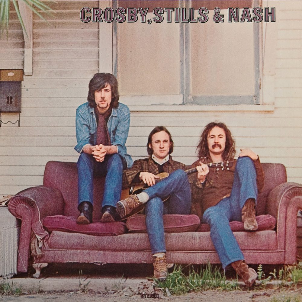 Crosby Stills & Nash - first album
