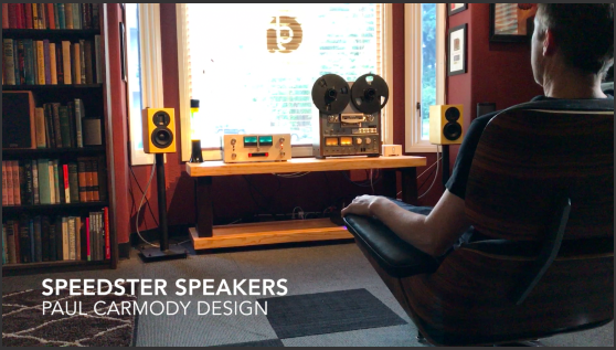 Speedster Speakers - Dynaco St 400, Sony R2R, Carmody design Speedster speakers.  These are so good.