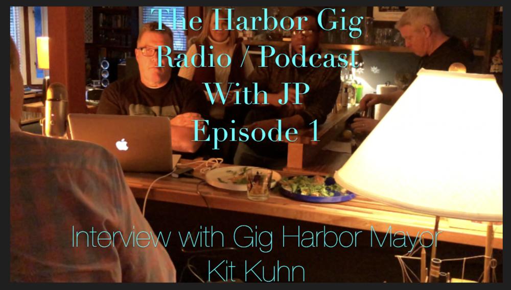 Episode 1 - Interview with Gig Harbor Mayor Kit Kuhn.