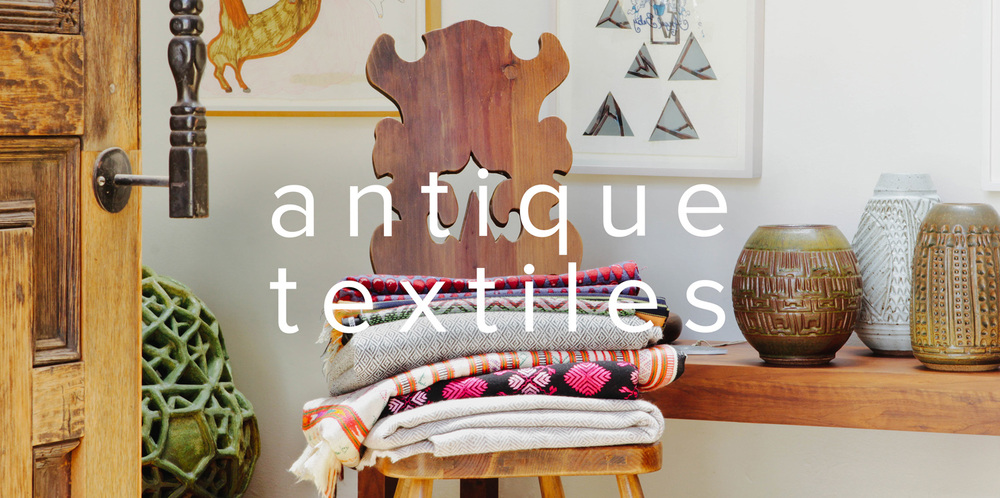 THE TRAVELER'S COLLECTION.collected textiles and artifacts from our adventures around the world