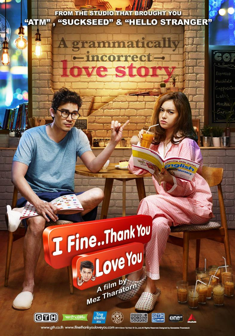 I Fine Thank You Love You Thai Movie Review