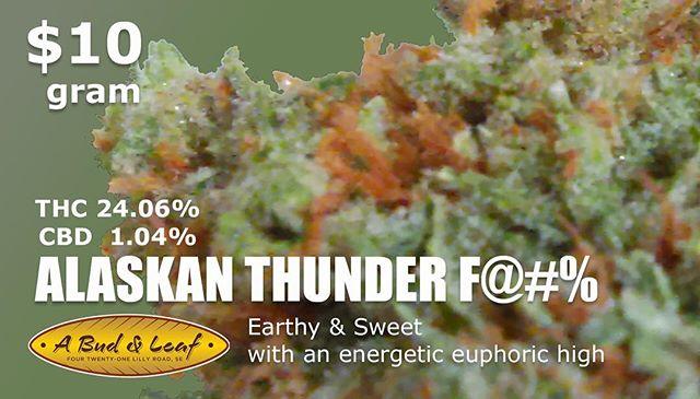 #earthy #sweet #energetic #euphoric and affordable. #alaskanthunderfuck