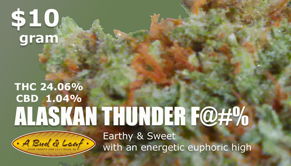 Alaskan Thunder Fuck A Bud and Leaf Marijuana Olympia