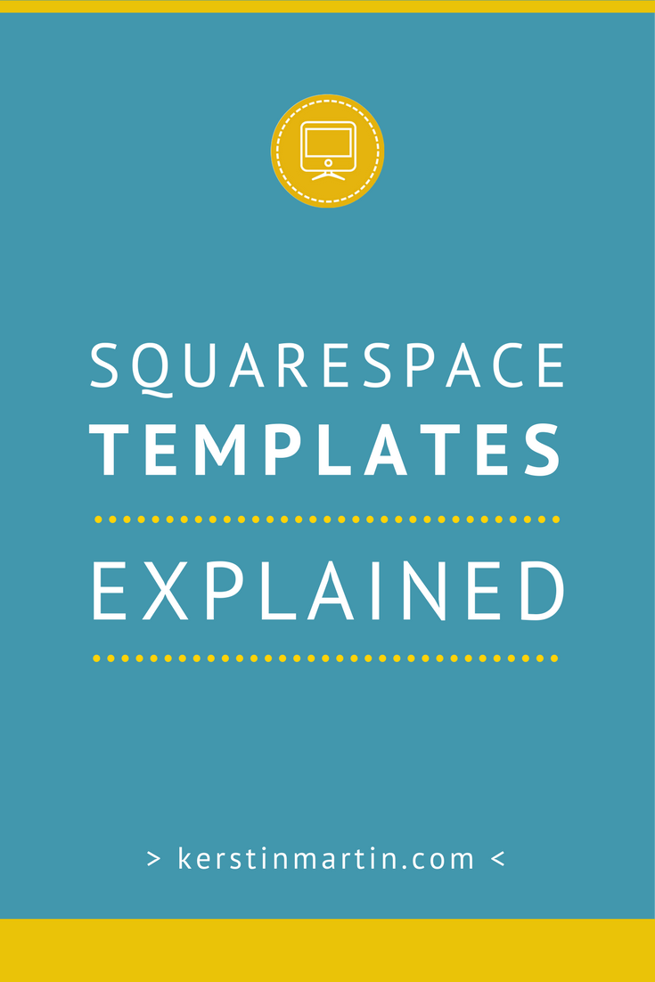 Easy overview of all Squarespace templates and their families!