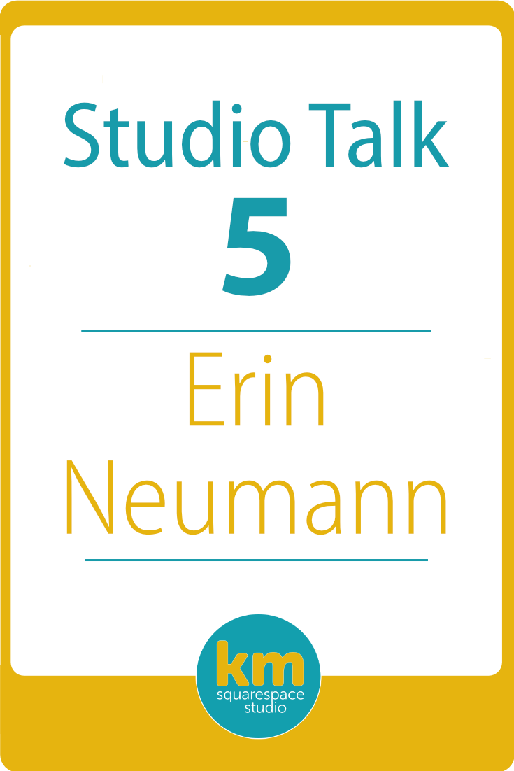 Studio Talk 5・Erin Neumann・From West Point Graduate to Squarespace Web Designer