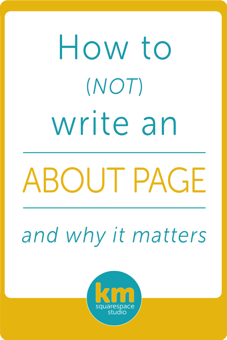 How to (NOT) write an About Page and why it matters・Kerstin Martin Squarespace Studio