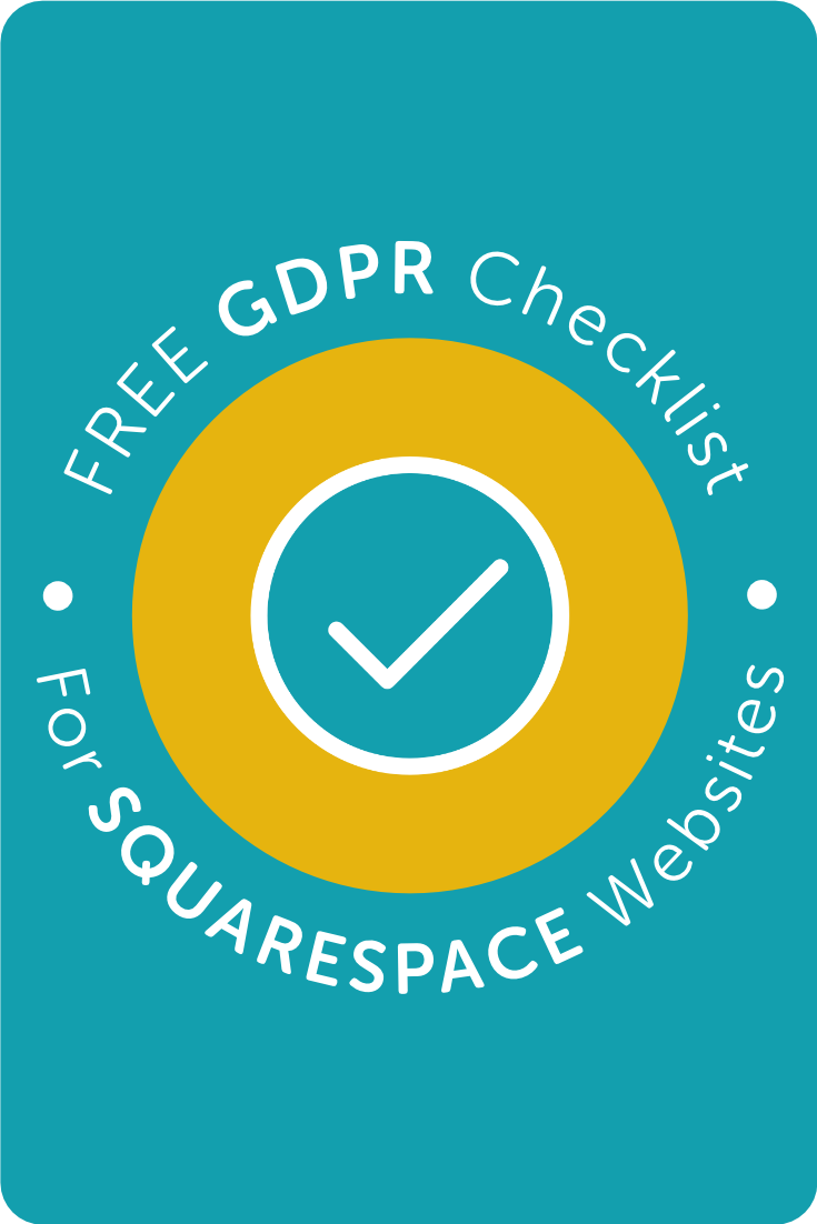 Free GDPR Checklist for Squarespace Websites・Kerstin Martin Squarespace Studio