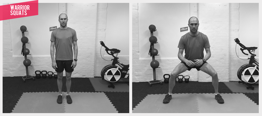 WARRIOR SQUATS This type of squat adds cardio vascular effort to the work out, helps hip mobility and it also engages other muscles which may come in useful when extra exertion is required on a challenging ride. Go wide and low and power back to centre to upright and tall as fast as possible.